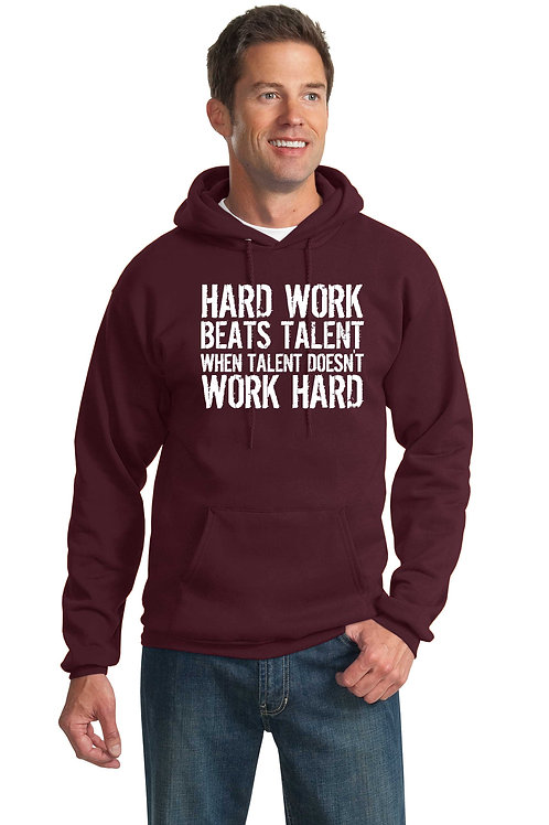Hard Work Beats Talent Hoodie
