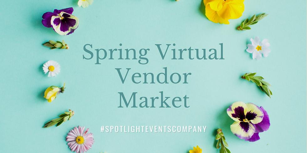 Spring Virtual Vendor Market