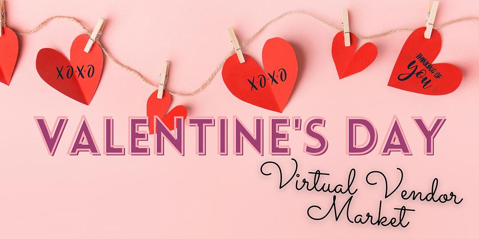 Valentine's Day Virtual Vendor Market