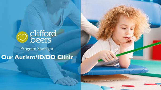 Program Spotlight: Our Autism/ID/DD Clinic