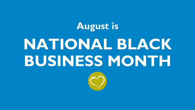 August is National Black Business Month [Monday Memo]