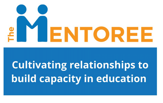 The Mentoree: Blurring the Lines Between Mentor & Mentee                (Mentor + Mentee= Mentoree)