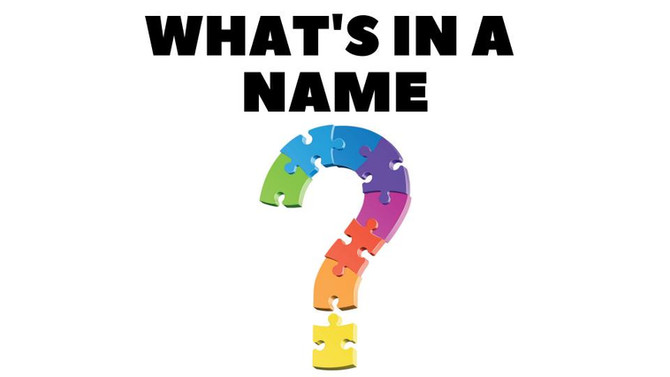 This is Me- What's in a Name