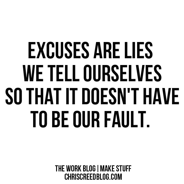 Excuses-Quotes-And-Sayings-3 Brett Zalas