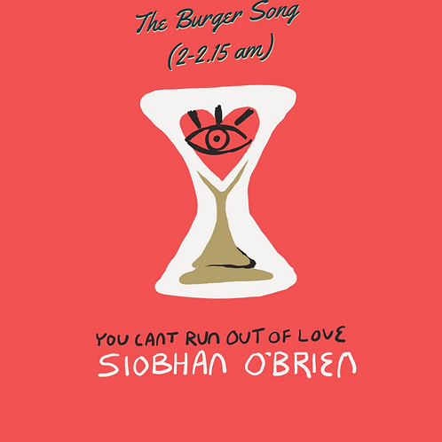 The Burger Song (2-2.15am)