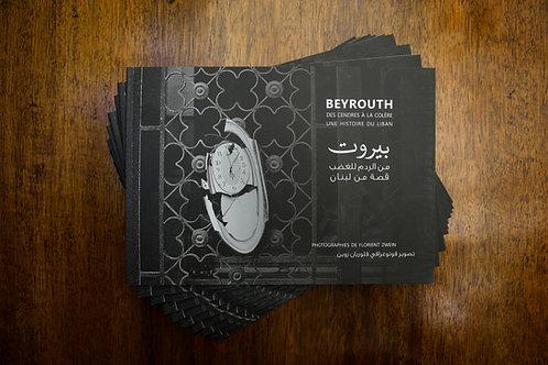 Beyrouth, des cendres à la colère, une histoire du Liban