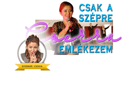 Gyebnár Csekka és énekművész barátai