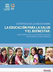 LA EDUCACION SEXUAL PARA EL BIENESTAR ESTRATEGIAS UNESCO.JPG