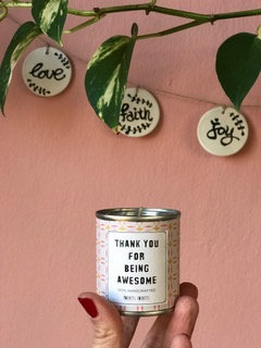 Candle -THANK YOU FOR BEING AWESOME