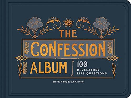 The Confession Album: 100 Revelatory Life Questions