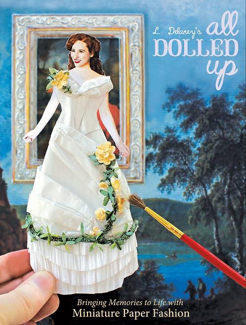 L. Delaney's All Dolled Up - Signed Copy