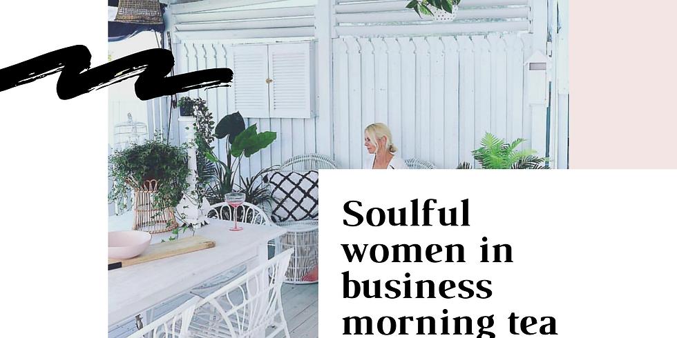 SOULFUL WOMEN IN BUSINESS MORNING TEA