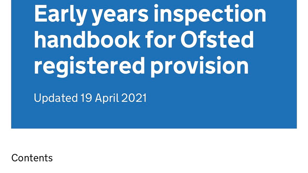 Early Years Inspection for Ofsted Registered Provisions UPDATED 2021