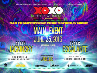 "XOXO Presents-Gay Pride San Francisco-""The MAIN event""-June 25th, 2016"