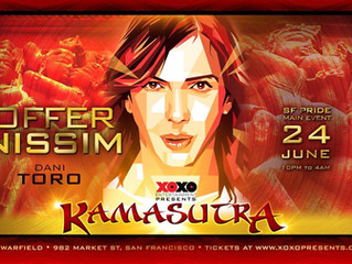 XOXO presents KAMASUTRA-OFFER NISSIM and Dani Toro-San Francisco Pride, June 24th