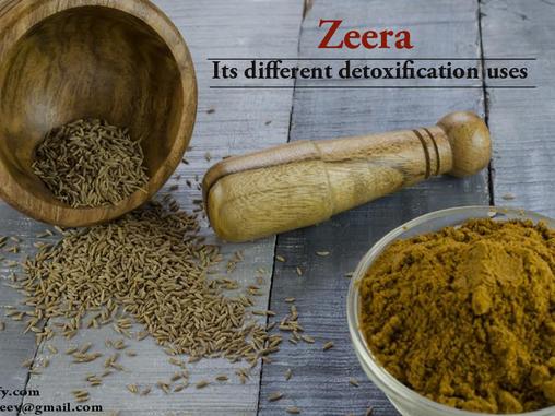Zeera its different detoxification uses
