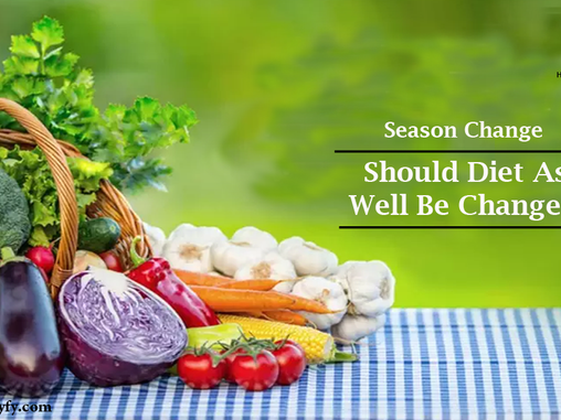 Season Change – Should Diet As Well Be Changed