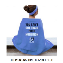 You Can't Out-Train Poor Nutrition Blanket Blue