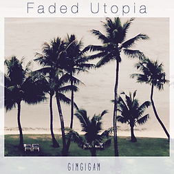 Faded Utopia.png
