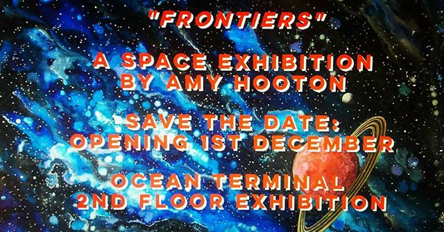 Frontiers space painting exhibition by Amy Hooton Ocean Terminal