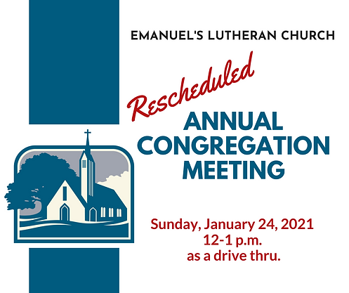 Rescheduled Annual Congregation Meeting.