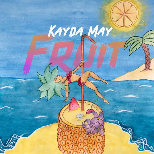 Kayda May - Fruit (HQ Cover).png