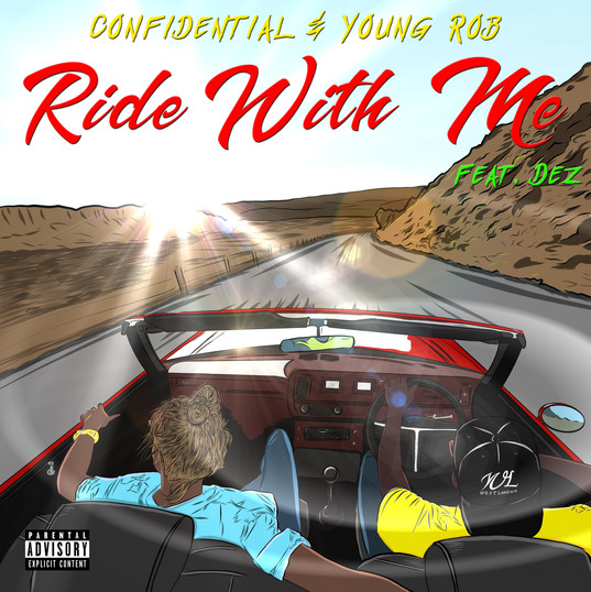 Confidential_Young Rob - Ride With Me ft