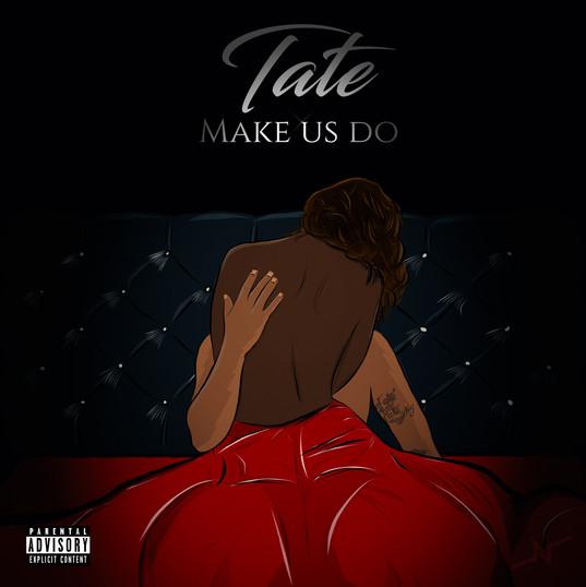 Tate - Make Us Do Cover (High Res).jpg