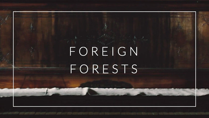 FOREIGN FORESTS