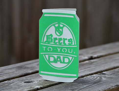 Beers to You, Dad Card
