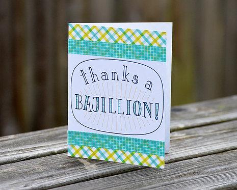 Thanks a Bajillion Card