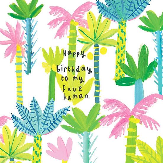 Fave Human Birthday Card