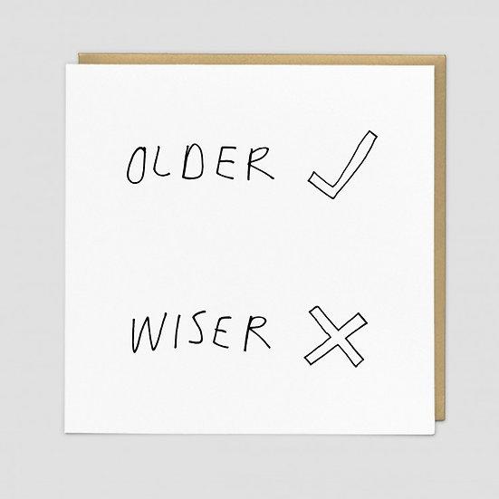 Older / Wiser Birthday Card