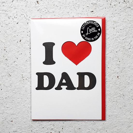 I Love Dad Card