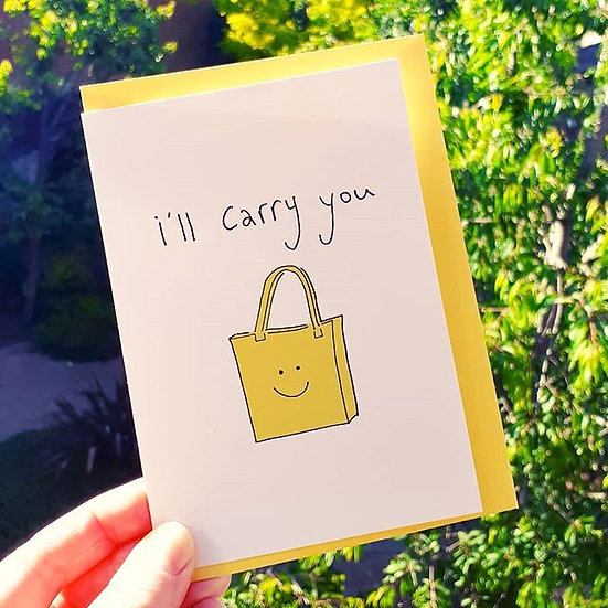 I'll Carry You Card