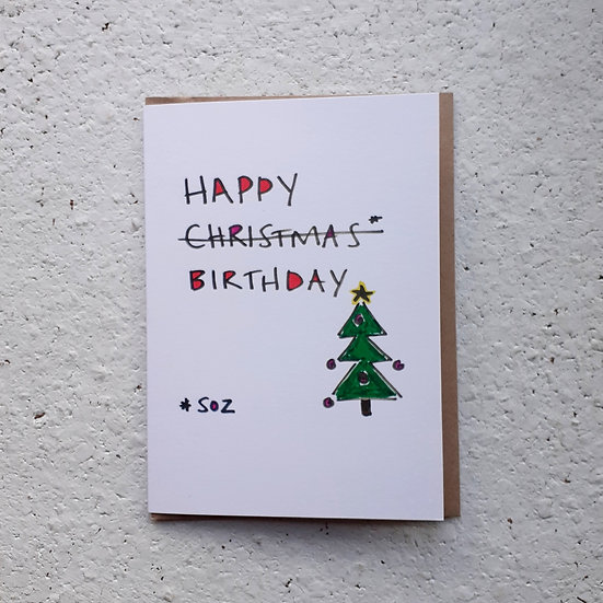 Soz Christmas Birthday card