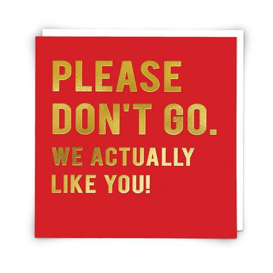 Please Don't Go Card