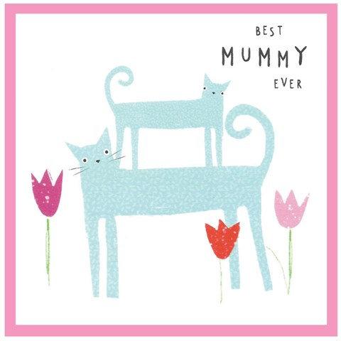 Best Mummy Ever Card