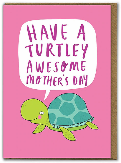 Turtley Awesome Mother's DayCard