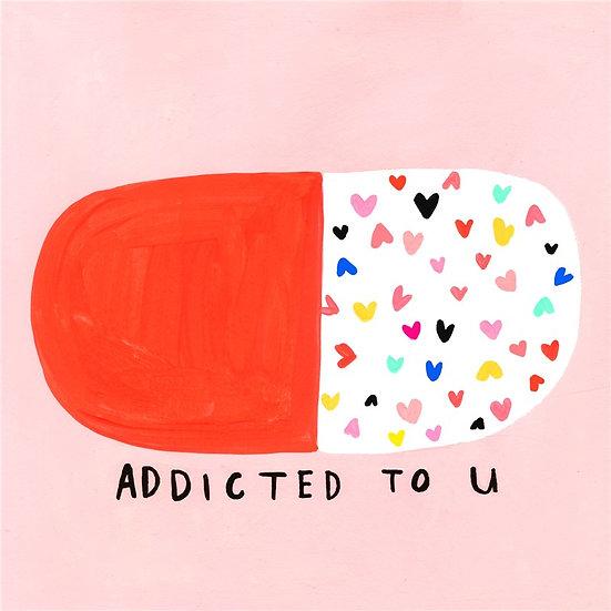 Addicted to U Card