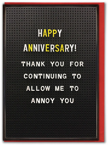 Annoying Anniversary Card