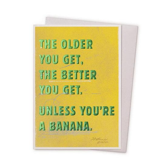 The Older You Get Card