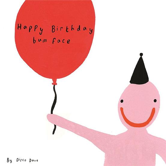 Bum Face Birthday Card