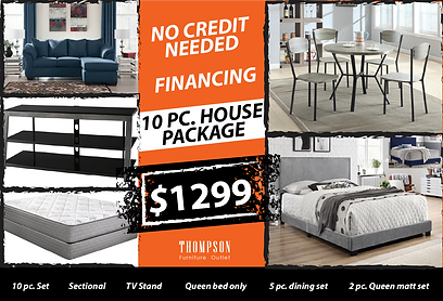 NO CREDIT NEEDED 10PC HOUSE PACKAGE DEAL