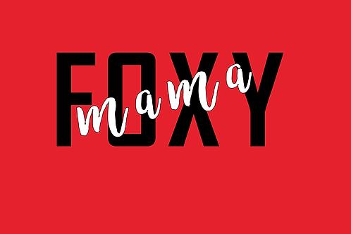 Foxy Mama Long Sleeve Tee