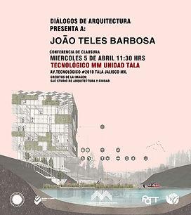 Conferencia dialogos de arquitectura, joao teles barbosa
