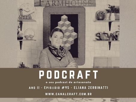 PodCraft: #95 - Eliana Zerbinatti