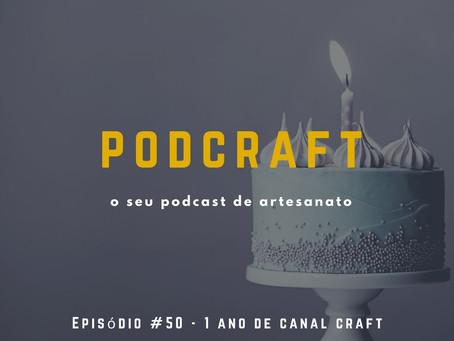 PodCraft: #50 – Feliz Aniversário!