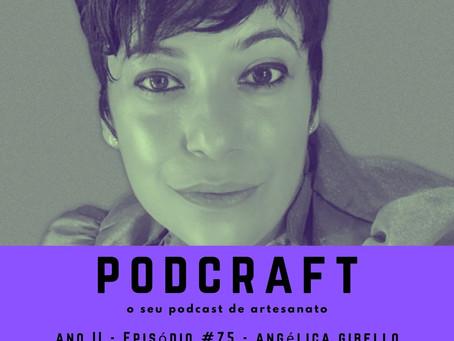 PodCraft: #75 – Angélica Gibello