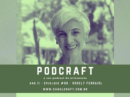 PodCraft: #88 - Rosely Ferraiol